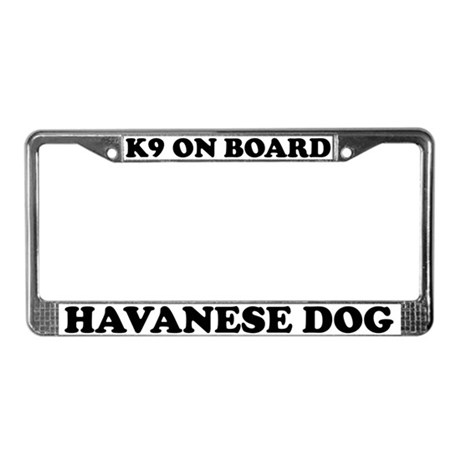 K9 On Board Havanese Dog License Plate Frame