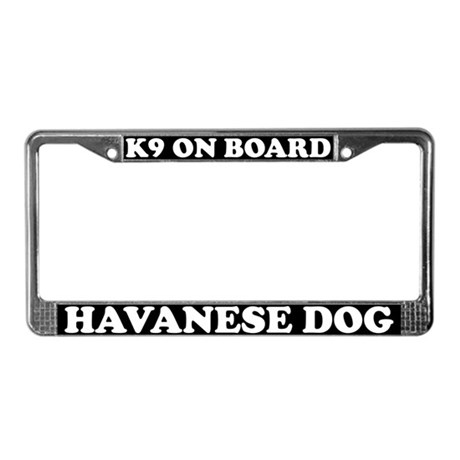 K9 On Board Havanese License Plate Frame