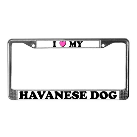 I Heart My Havanese Dog License Plate Frame