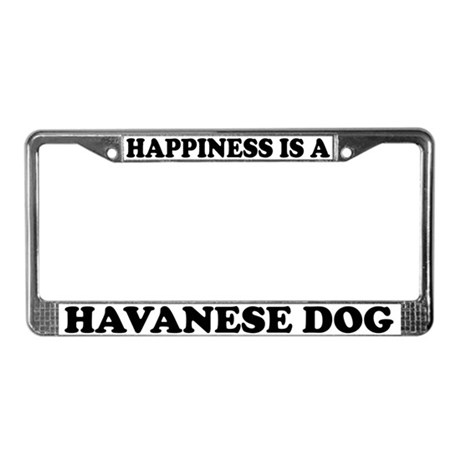 Happiness Is A Havanese Dog License Plate Frame