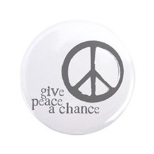 """Give Peace a Chance - Grey 3.5"""" Button (100 pack)"""