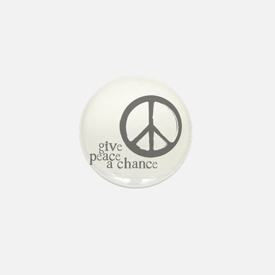 Give Peace a Chance - Grey Mini Button