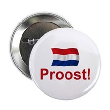 "Dutch Proost 2.25"" Button"