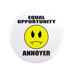 EQUAL OPPORTUNITY ANNOYER 3.5