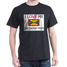 I Love My Grenadian Mom T-Shirt