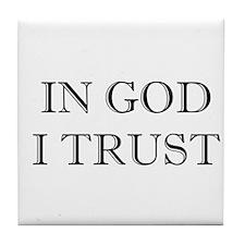 In God I Trust Tile Coaster