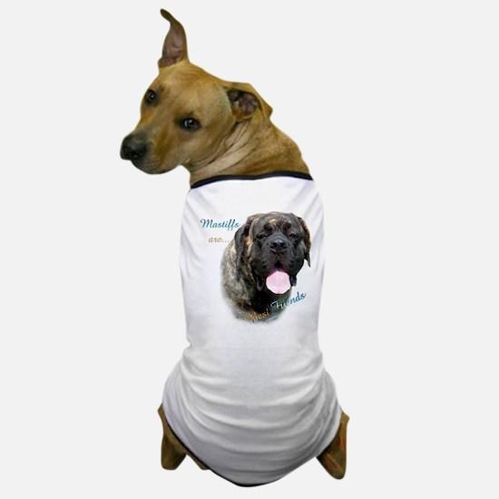Mastiff Friend Brindle Dog T-Shirt