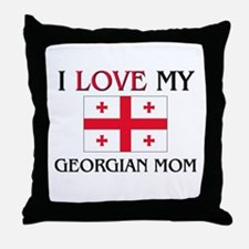 I Love My Georgian Mom Throw Pillow