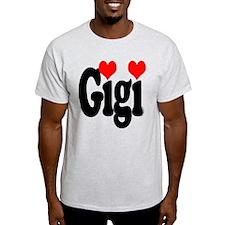 I love Gigi T-Shirt