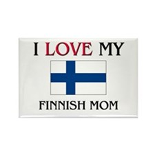 I Love My Finnish Mom Rectangle Magnet