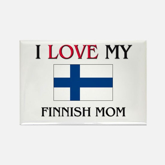 I Love My Finnish Mom Rectangle Magnet