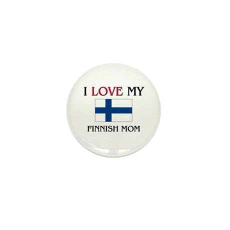 I Love My Finnish Mom Mini Button