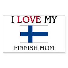 I Love My Finnish Mom Rectangle Decal