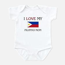 I Love My Filipino Mom Infant Bodysuit