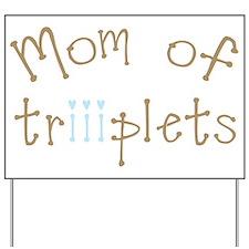 Mom of Triplet Boys Yard Sign