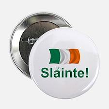 "Irish Slainte 2.25"" Button"