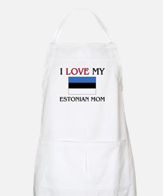 I Love My Estonian Mom BBQ Apron