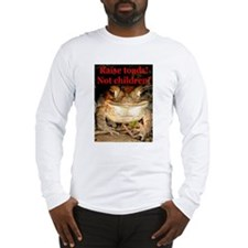 Raise toads Long Sleeve T-Shirt