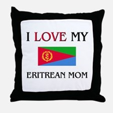 I Love My Eritrean Mom Throw Pillow