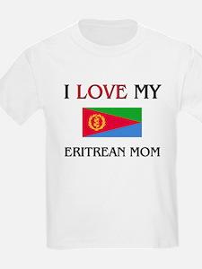 I Love My Eritrean Mom T-Shirt