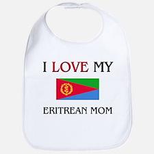 I Love My Eritrean Mom Bib