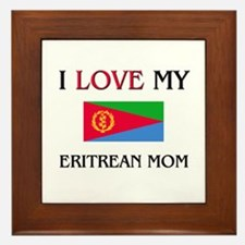 I Love My Eritrean Mom Framed Tile