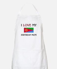 I Love My Eritrean Mom BBQ Apron