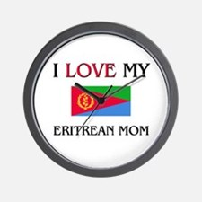 I Love My Eritrean Mom Wall Clock