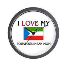 I Love My Equatoguinean Mom Wall Clock
