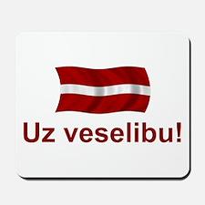Latvia Uz Veselibu Mousepad