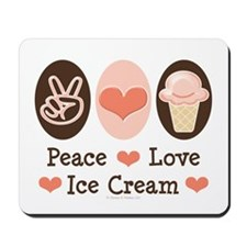 Peace Love Ice Cream Mousepad