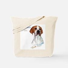 Pointer Best Friend 1 Tote Bag