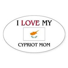 I Love My Cypriot Mom Oval Decal