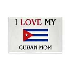 I Love My Cuban Mom Rectangle Magnet