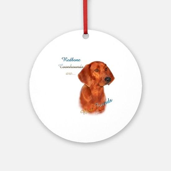 Coonhound Best Friend 1 Ornament (Round)