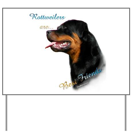 Rottweiler Best Friend 1 Yard Sign