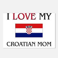 I Love My Croatian Mom Postcards (Package of 8)