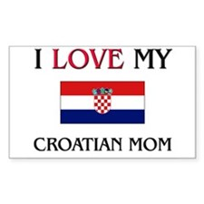 I Love My Croatian Mom Rectangle Decal