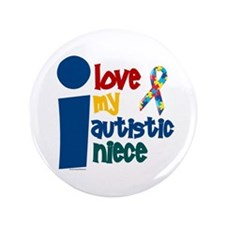 """I Love My Autistic Niece 1 3.5"""" Button (100 pack)"""