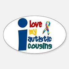 I Love My Autistic Cousins 1 Oval Decal
