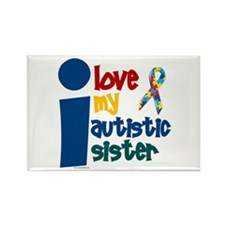 I Love My Autistic Sister 1 Rectangle Magnet (10 p