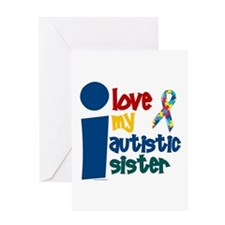 I Love My Autistic Sister 1 Greeting Card