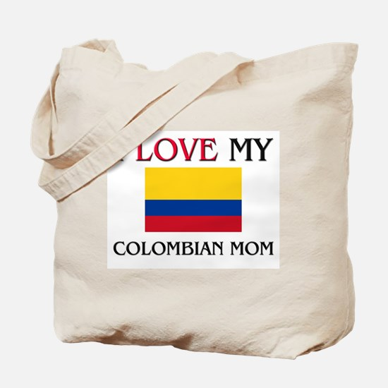 I Love My Colombian Mom Tote Bag