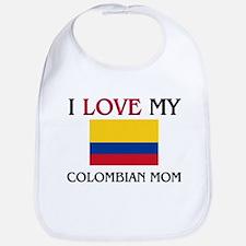 I Love My Colombian Mom Bib