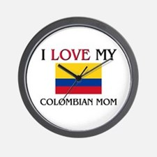 I Love My Colombian Mom Wall Clock