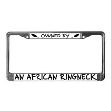 Owned by an African Ringneck License Plate Frame