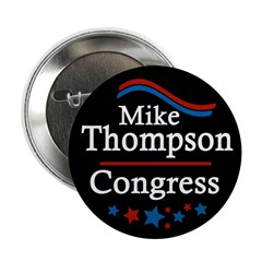 Mike Thompson for Congress campaign button