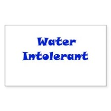 Water Intolerant Rectangle Decal