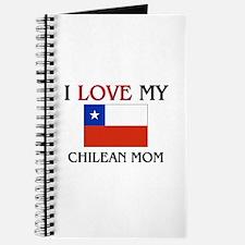 I Love My Chilean Mom Journal