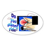 Wanna Ride Oval Sticker